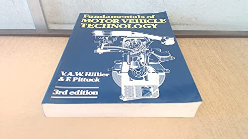 Fundamentals of Motor Vehicle Technology by V. A. W. Hillier