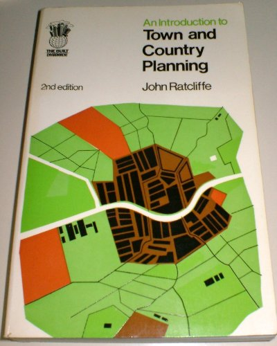 An Introduction to Town and Country Planning By John Ratcliffe