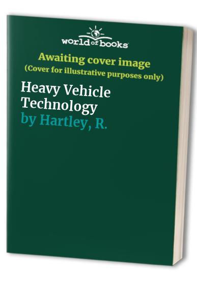 Heavy Vehicle Technology By D.J. Leeming