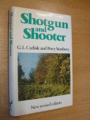 Shotgun and Shooter By G.L. Carlisle