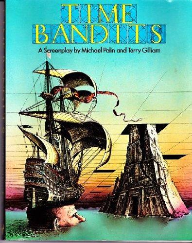 Time Bandits By Michael Palin
