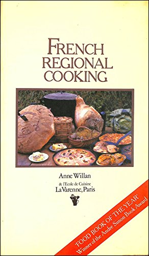 French Regional Cooking By Anne Willan