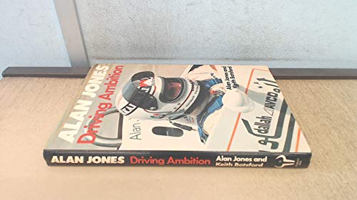 Driving Ambition By Alan Jones
