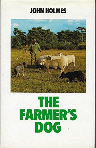 Farmer's Dog By John Holmes