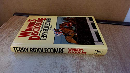 Winner's Disclosure By Terry Biddlecombe
