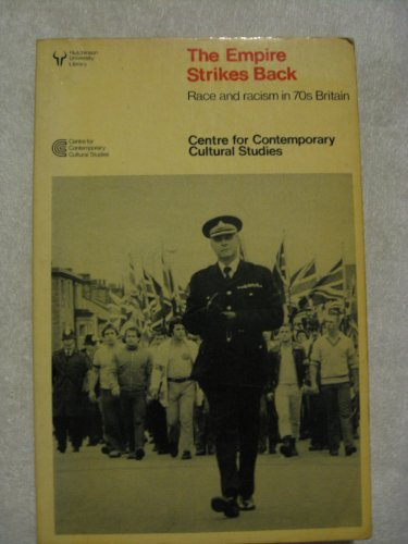 The Empire Strikes Back By Centre for Contemporary Cultural Studies
