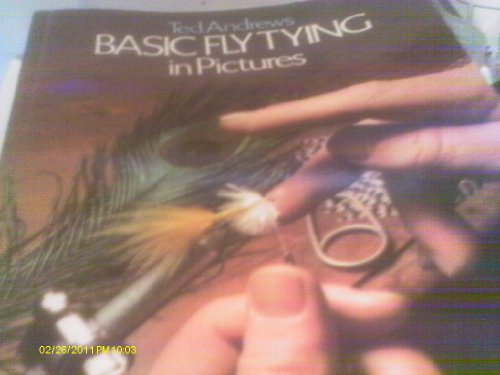 Basic Fly-tying By Ted Andrews