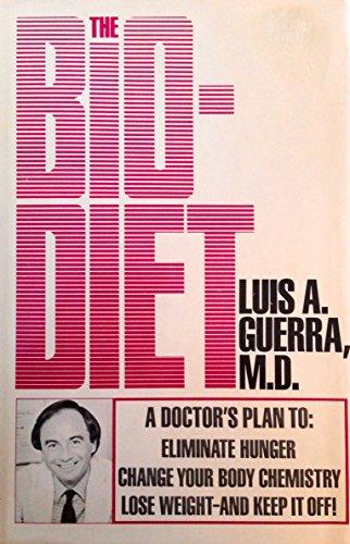 The Bio-diet By Luis A. Guerra