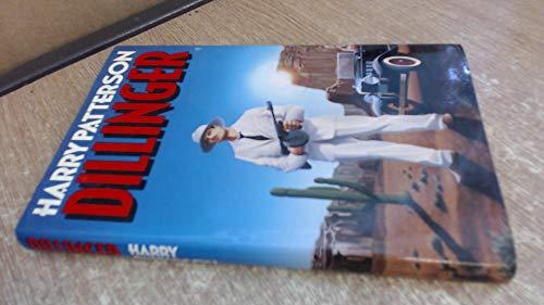Dillinger By Harry (Jack HIGGINS) PATTERSON