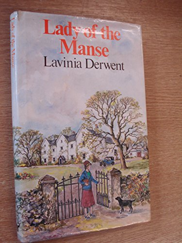 Lady of the Manse By Lavinia Derwent