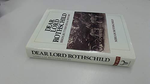 Dear Lord Rothschild By Miriam Rothschild