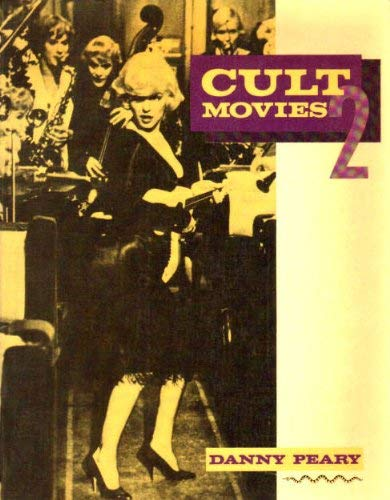 Cult Movies 2 By Danny Peary