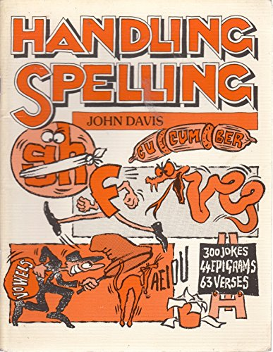 Handling Spelling By John Davis