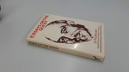 Essays on the Quest By Paul Brunton