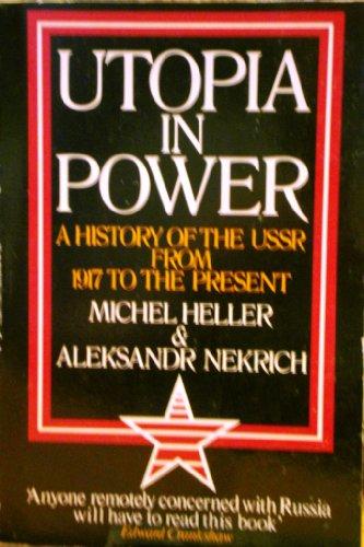 Utopia in Power By Mikhail Geller