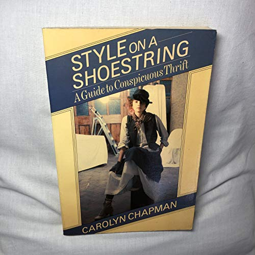 Style on a Shoestring By Carolyn M. Chapman