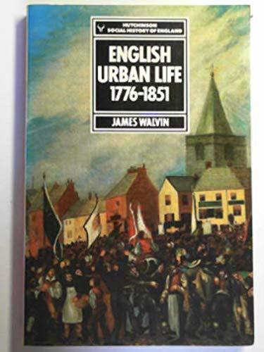 English Urban Life By James Walvin