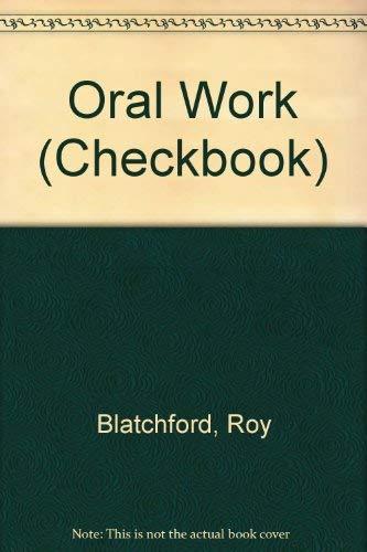 Oral Work By Roy Blatchford