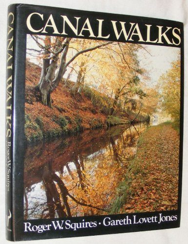 Canal Walks By Roger W. Squires