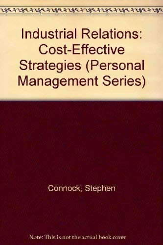 Industrial Relations By Stephen Connock