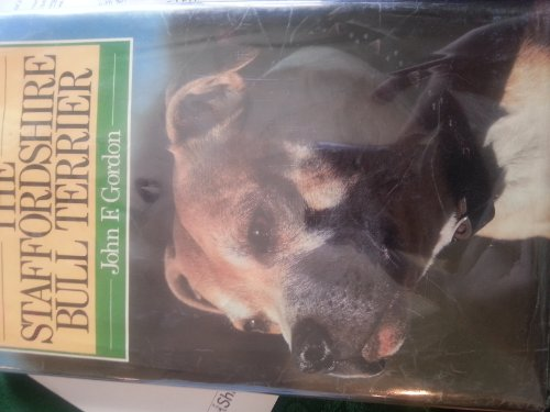 The Staffordshire Bull Terrier By John F. Gordon