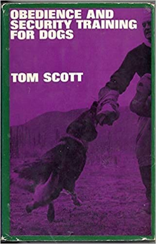 Obedience and Security Training for Dogs by Scott, Tom Hardback Book The Cheap