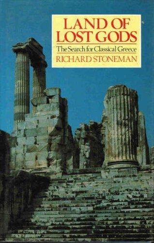 Land of the Lost Gods By Richard Stoneman