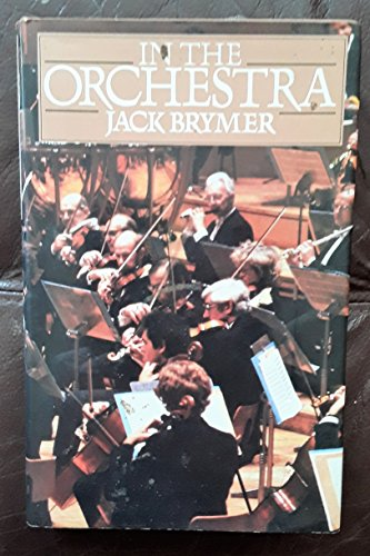 In the Orchestra By Jack Brymer
