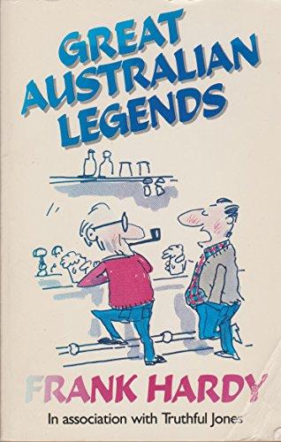 Great Australian Legends # By Frank Hardy