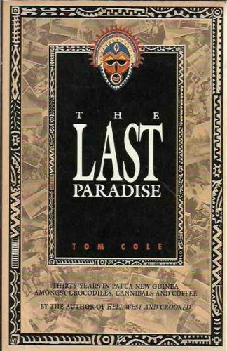 The Last Paradise # By Tom Cole
