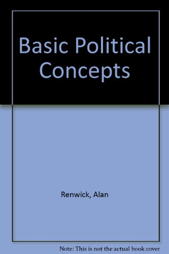 Basic Political Concepts by Alan Renwick