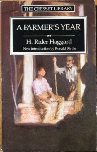 A Farmer's Year: Being His Commonplace Book for 1898 By H. Rider Haggard