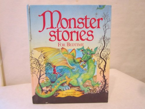 Monster Stories for Bedtime By Illustrated by Jane Launchbury