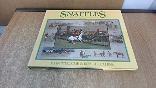 """""""Snaffles"""": Life and Work of Charlie Johnson Payne, 1884-1967 By John Welcome"""