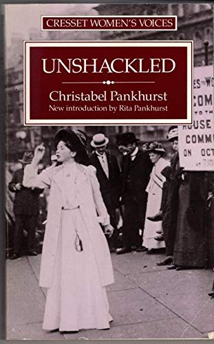Unshackled By Christabel Pankhurst