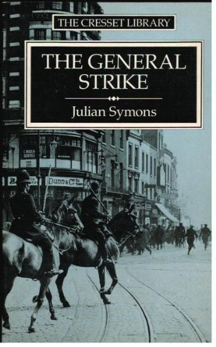 The General Strike By Julian Symons