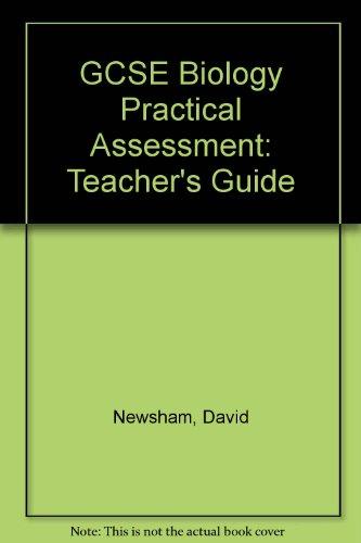 GCSE Biology Practical Assessment By David Newsham