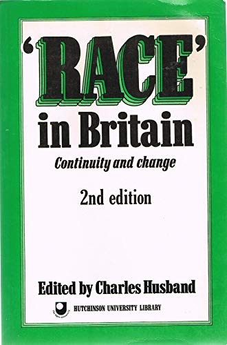 Race in Britain By Edited by Charles Husband