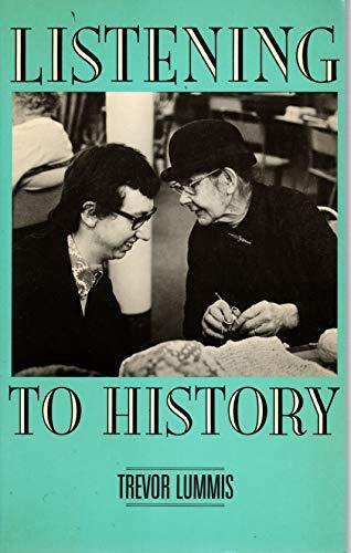 Listening to History By Trevor Lummis
