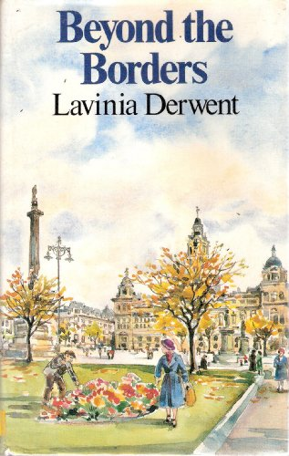 Beyond the Borders By Lavinia Derwent
