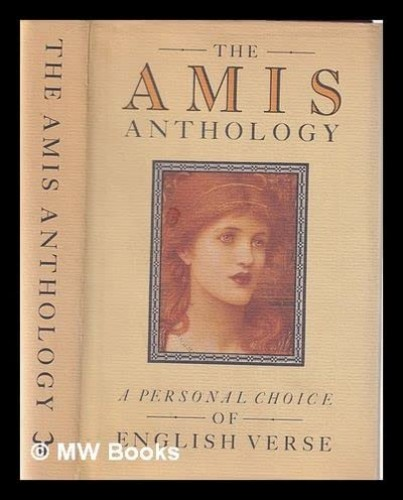 The Amis Anthology By Edited by Kingsley Amis