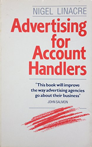 Advertising for Account Handlers By Nigel Linacre