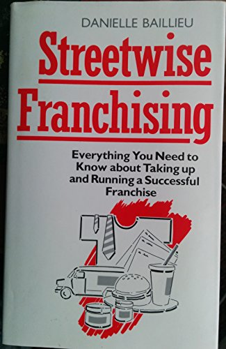 Streetwise Franchising By Danielle Baillieu