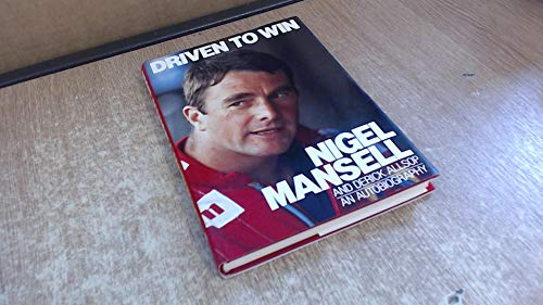 Driven to Win By Nigel Mansell