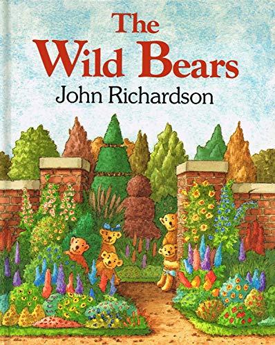 The Wild Bears By John Richardson
