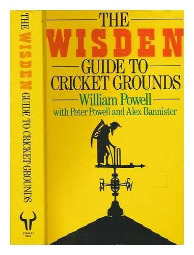 Wisden Guide to County Cricket Grounds By William Powell