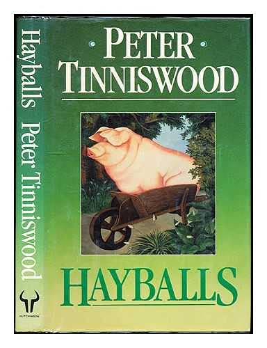 Hayballs By Peter Tinniswood