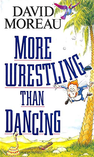 More Wrestling Than Dancing By David Moreau