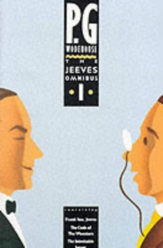 The Jeeves Omnibus: (Jeeves & Wooster): No.1 by P. G. Wodehouse