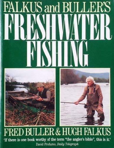 Falkus and Buller's Freshwater Fishing By Hugh Falkus